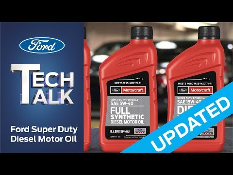 Updated - Ford Super Duty Diesel Motor Oil | Ford Tech Talk