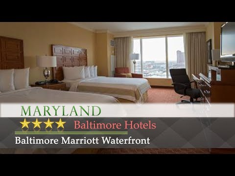 Baltimore Marriott Waterfront - Baltimore Hotels, Maryland