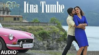 Itna Tumhe Full Audio Song | Yaseer Desai & Shashaa Tirupati | Abbas-Mustan
