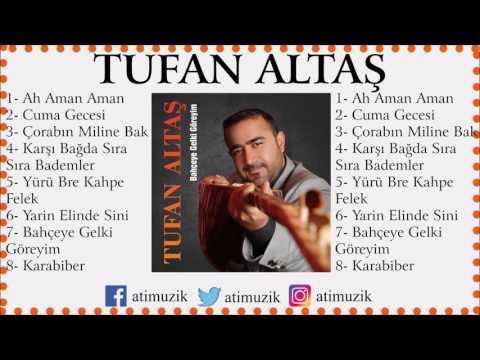 Tufan Altaş - Karşı Bağda Sıra Sıra Bademler [ © Official Audio ]