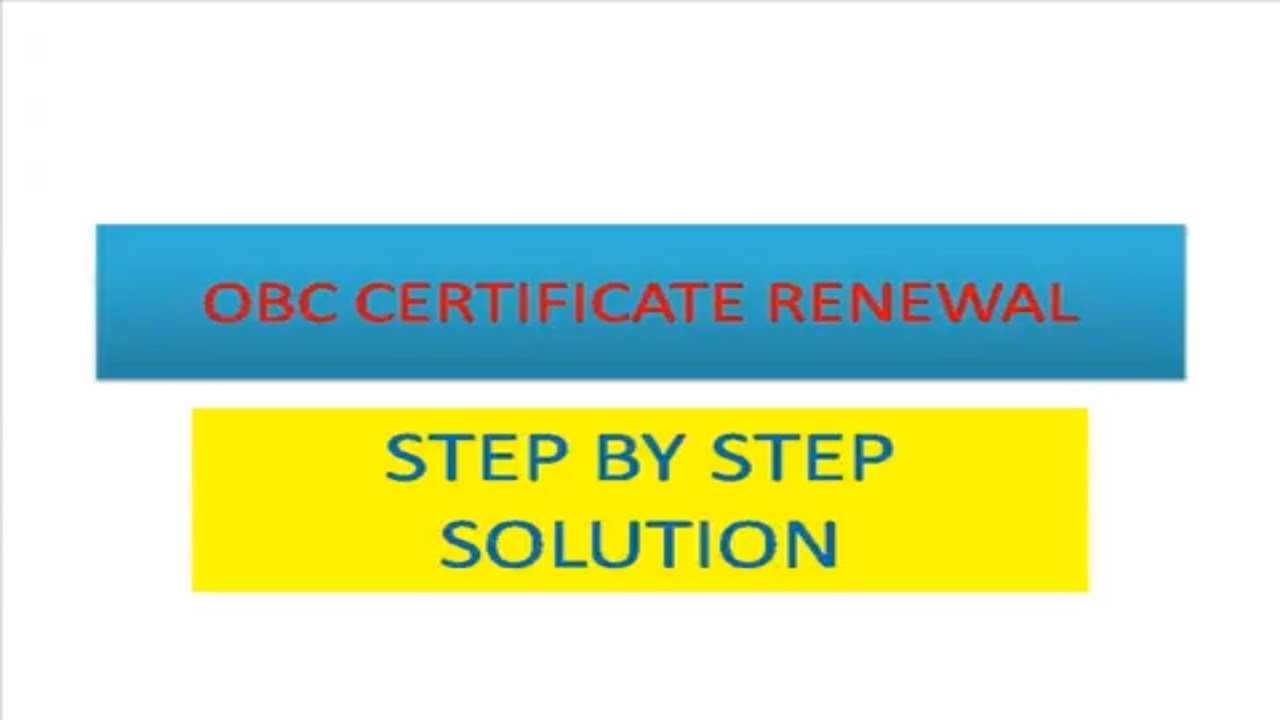 OBC CERTIFICATE RENEWAL/ RE-VALIDATED