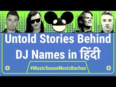 Story Behind Top Dj Names In Hindi