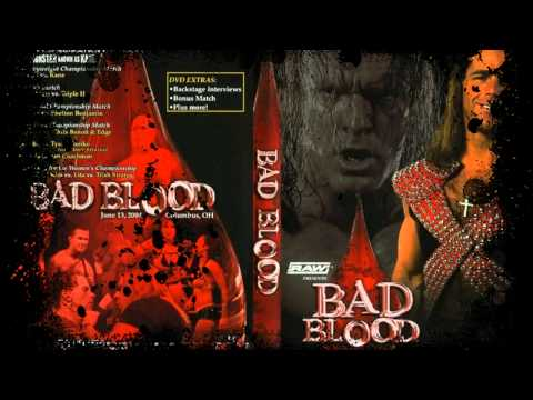 WWE Bad Blood 2004 Theme Song Full+HD