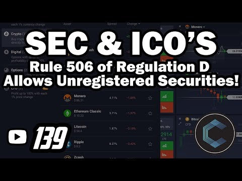SEC Rule 506 of Regulation D - What this means for upcoming ICO's & Regulations Within USA