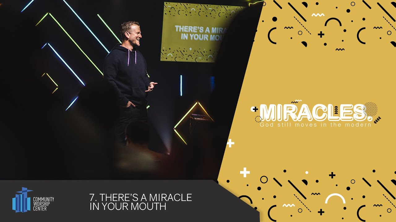 There's a Miracle in Your Mouth   Miracles   Pastor Keith Deal