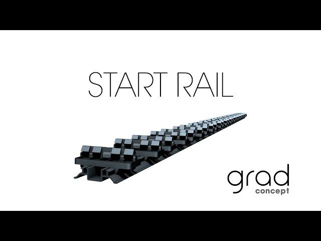 grad® : START RAIL