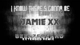 Jamie Xx I Know There S Gonna Be Good Times Beelzebeard Remix