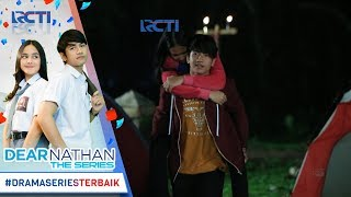 Video DEAR NATHAN THE SERIES - Wuidihhh Pangeran Penyelamat Datenggg [20 Oktober 2017] download MP3, 3GP, MP4, WEBM, AVI, FLV November 2018