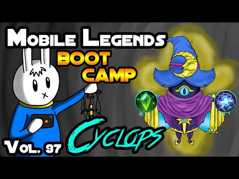 CYCLOPS - TIPS, ITEMS, SPELL, EMBLEMS, AND GUIDE - MGL MLBB BOOT CAMP VOLUME 97