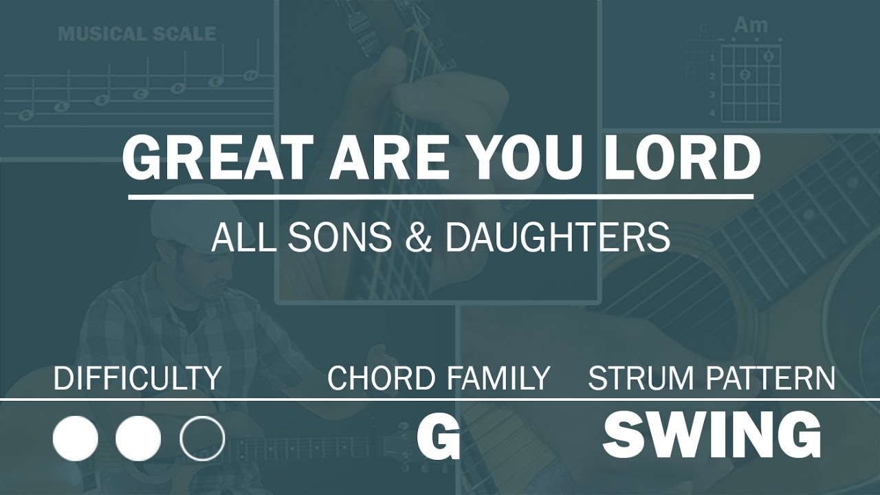 GREAT ARE YOU LORD - Simplified Guitar