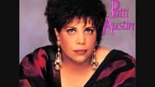 Patti Austin ~ The Girl Who Used To Be Me