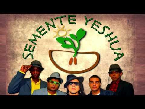 14   Fonte de Jah   Semente Yeshua feat Isaque Gomes
