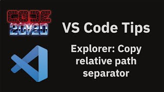 VS Code tips — Use forward slash instead of backlash for copied file paths on Windows