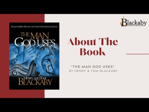 The Man God Uses with Tom Blackaby - YouTube