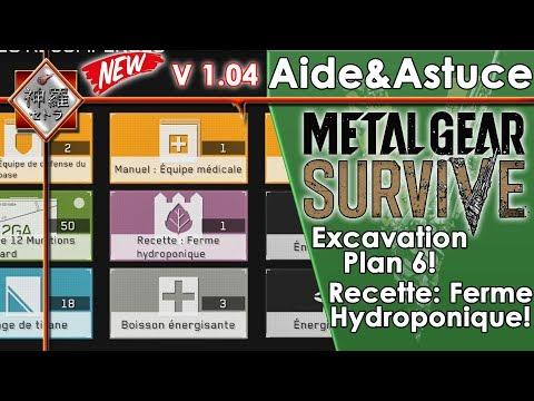 [FR][AIDE] - Metal Gear Survive - Ferme Hydroponique! Excavation Plan 6!