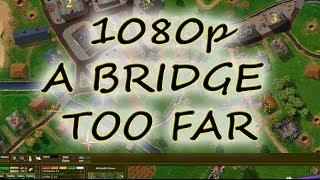 How to Run Close Combat 2 A Bridge Too Far in 1080p
