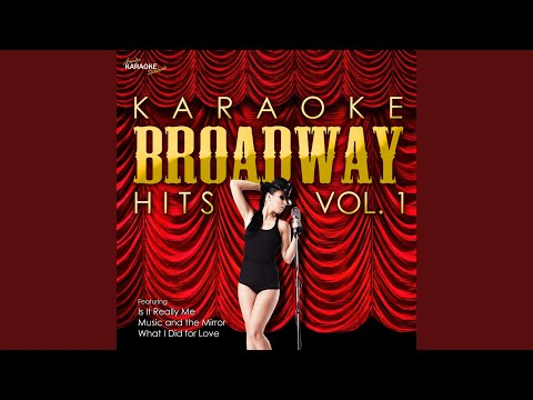 What I Did For Love (In The Style Of A Chorus Line') (Karaoke Version)
