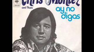 Chris Montez - Ay no digas