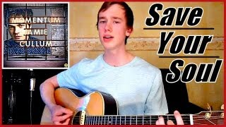 Save Your Soul - Jamie Cullum | Acoustic Cover