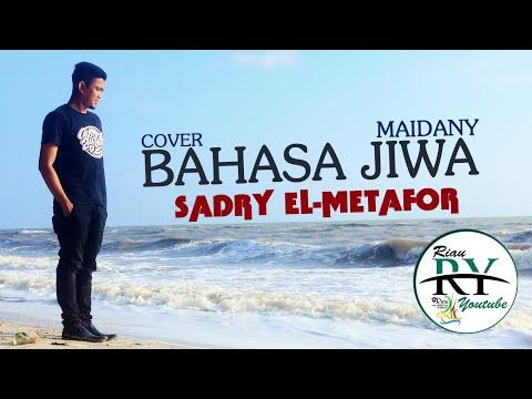 BAHASA JIWA - MAIDANY ( COVER BY SADRY EL-METAFOR )