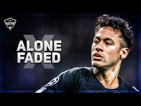 Neymar Jr ► Alone X Faded | Skills & Goals | 2018