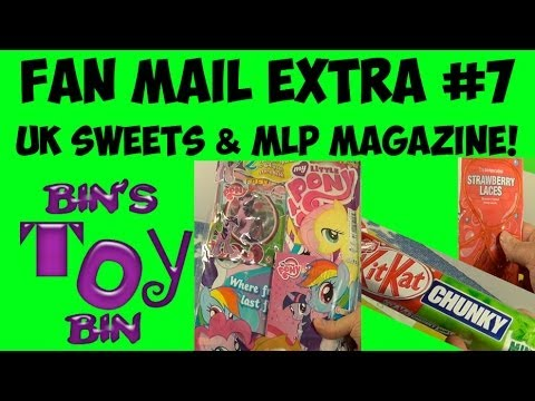 FAN MAIL EXTRA #7: More UK Sweets and My Little Pony Magazine Review! by Bin's Toy Bin