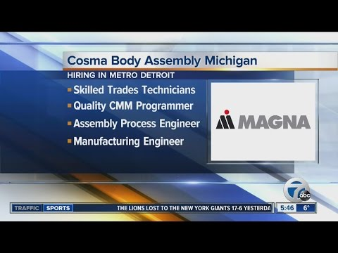 Magna's Cosma Body Assembly Michigan Is Holding A Job Fair On Jan. 7, 2017