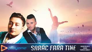 LIVIU GUTA & SUSANU - Sarac fara tine (NOU 2018)