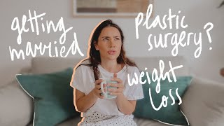 Marriage, kids, plastic surgery and weight loss // Q&A