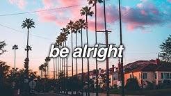 be alright lyrics (by dean lewis)