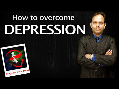 How to overcome Depression [Hindi]