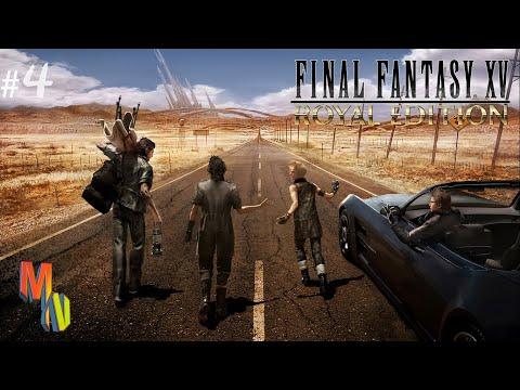 FINAL FANTASY XV ROYAL EDITION Calm and Carefree New Game+ Gameplay PART 4 Power of Kings |