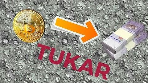 Cara Tukar Bitcoin Ke Ringgit Malaysia (RM)-Ke Akaun Bank Malaysia🇲🇾