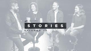 Life.Church Stories - Episode 15