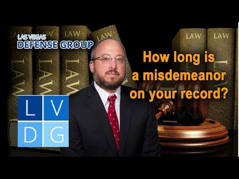 How long does a misdemeanor stay on your record in Nevada?