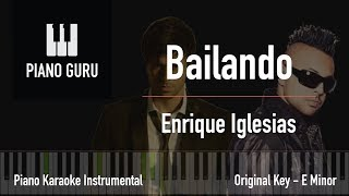 Bailando (English) - Piano Karaoke Instrumental (Original Key) - Enrique Iglesias Ft. Sean Paul