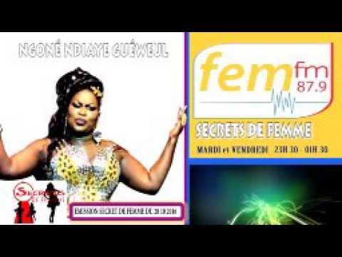 Ngoné Ndiaye Guéweul Secret de femme du 28 -10 -2016 sur Fem fm 87.9