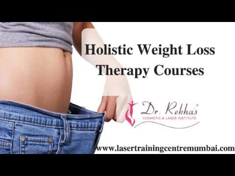 Weight Loss Therapy Course in Mumbai   Weight Loss Therapist India   Laser Training Center
