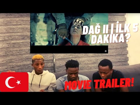 nigerians-reacting-to-daĞ-ii-|-İlk-5-dakika-//-turkish-movie-trailer-reaction-(türkçe-altyazı)
