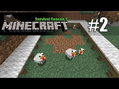 Minecraft Survival S2 - Episode 2 -  The Food Source!