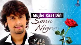 Mujhe Raat Din  (Lyrics) Sonu Nigam Akyshay  Kumar Potty Sangharsh