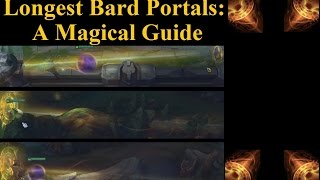 Longest Portals in the Game - A Guide to Bard's Magical Journey (E)