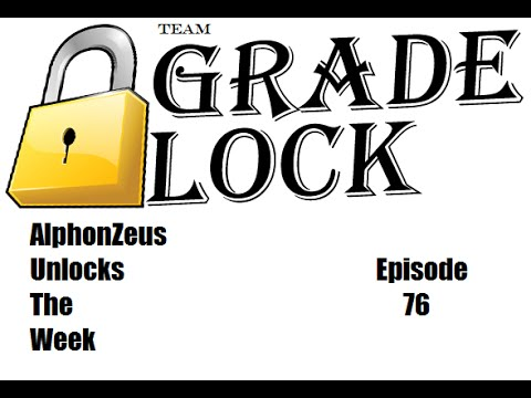 AlphonZeus Unlocks the Week Episode 76