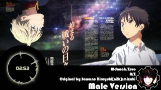 Aldnoah.Zero ED 1 - A/Z [Male Version]