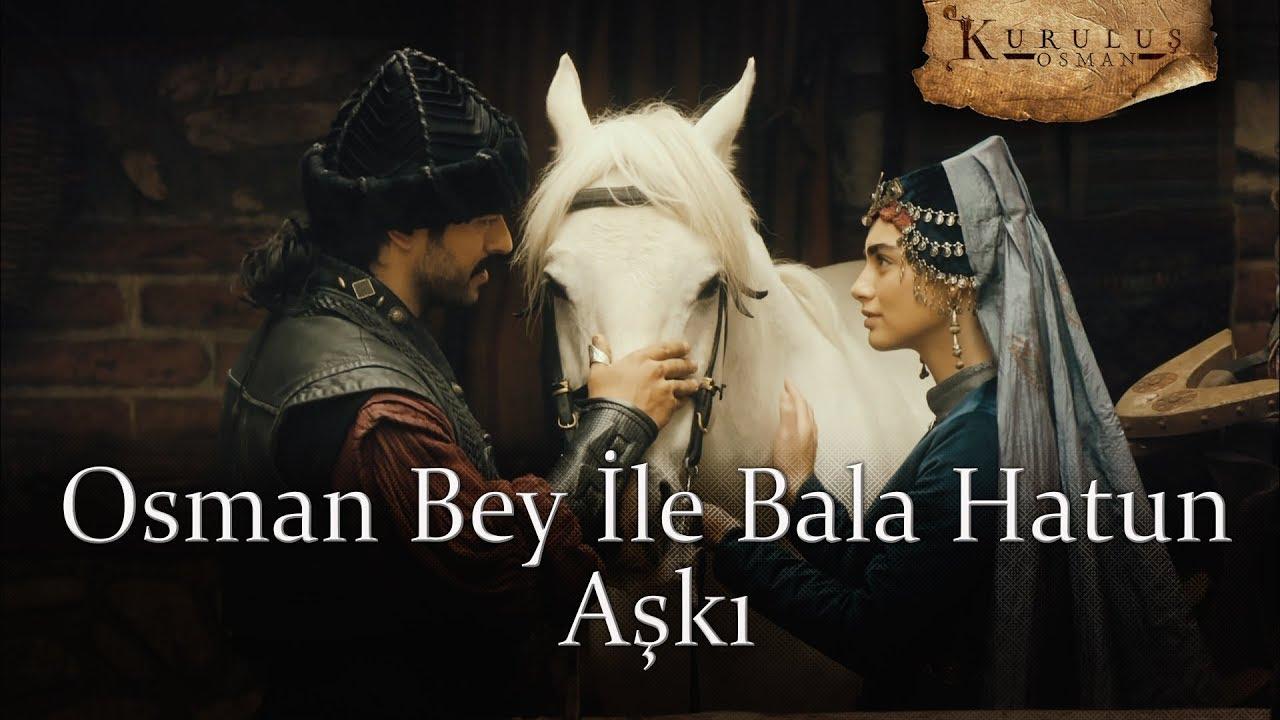 Osman Bey ile Bala Hatun Aşkı