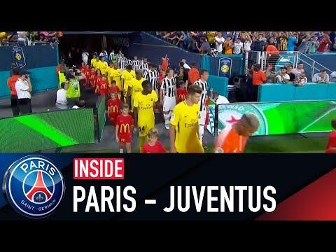 INSIDE - PARIS SAINT-GERMAIN VS JUVENTUS