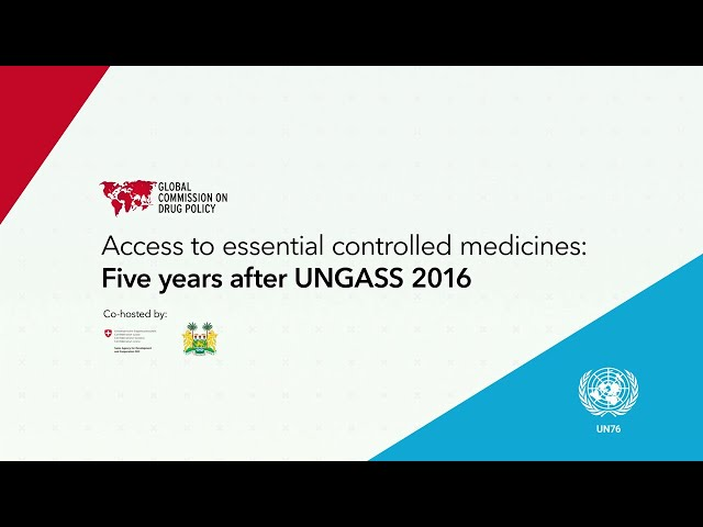 Access to essential controlled medicines: five years after UNGASS 2016