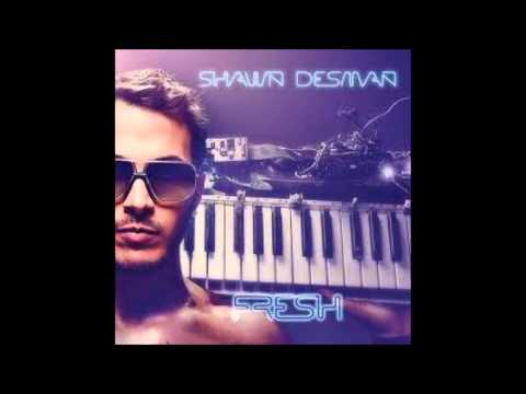 Shawn desman Fresh
