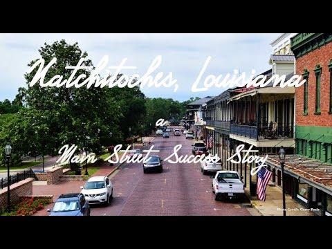 Natchitoches, Louisiana: A Main Street Success Story