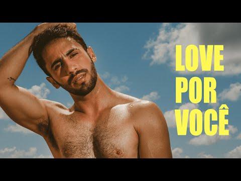Love Por Você - FERRO & LUIZ CALDAS (Clipe Oficial)